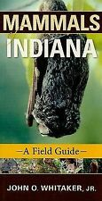 Mammals of Indiana: A Field Guide (Indiana Natural Science)
