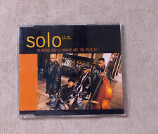 "CD AUDIO MUSIQUE INT / SOLO U.S. ""WHERE DO YOU WANT ME TO PUT IT"" CDM 1995  4T"