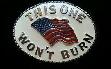 Vintage 1989 American Flag Belt Buckle This One Wont Burn 9036 USA