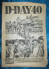 D-DAY 40, DORSET ECHO SUPPLEMENT TO COMMEMORATE THE 40TH ANNIVERSARY OF NORMANDY