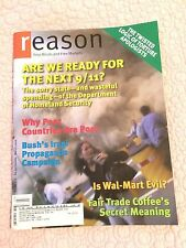 REASON MAGAZINE Are We Ready for the Next 9/11? Is Wal-Mart Evil? March 2006