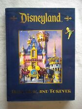 DISNEYLAND Then Now And Forever 50th Anniversary 2005 HC/DJ First Ed. Photo Book