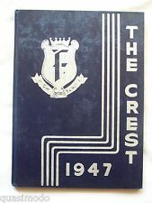 1947 FAIRFIELD TOWNSHIP SCHOOL YEARBOOK COLUMBIANA, OHIO THE CREST UNMARKED!