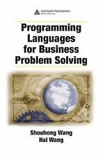 Programming Languages for Business Problem Solving by Shouhong Wang and Hai...