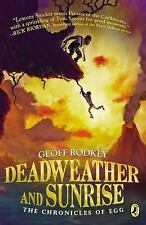 The Chronicles of Egg: Deadweather and Sunrise 1 by Geoff Rodkey (2013,...