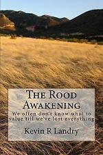 The Formatrix Curriculum Novel: The Rood Awakening by Kevin Landry (2014,...