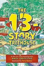 The Treehouse Bks.: The 13-Story Treehouse by Andy Griffiths (2013, Hardcover)