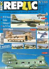 REPLIC N°144 YP-59 AIRACOMET / POLIKARPOV I-15 / P-47 DU 56th FG /ACH-47 CHINOOK
