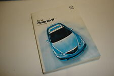 04 2004 MAZDA 6 OWNERS MANUAL (A) USERS GUIDE OEM BOOKLET