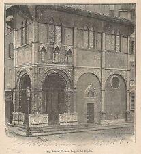A1304 Firenze - Loggia del Bigallo - Xilografia - Stampa Antica 1895 - Engraving