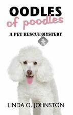 Oodles of Poodles (Pet Rescue Mystery)-ExLibrary