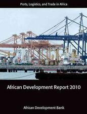 NEW African Development Report: Ports, Logistics, and Trade in Africa by The Afr