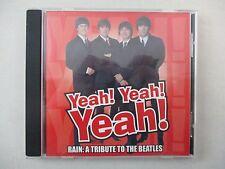 Yeah Yeah Yeah Rain A Tribute To The Beatles CD 2002 OOP