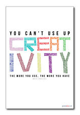 You Can't Use Up Creativity - NEW Classroom Motivational Poster