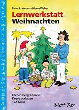 NICOLE WEBER - LERNWERKSTATT WEIHNACHTEN - 1./2. KL.