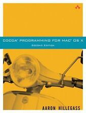 Cocoa(R) Programming for Mac(R) OS X (2nd Edition) by Hillegass, Aaron, Good Boo