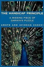 The Handicap Principle: A Missing Piece of Darwin's Puzzle by Zahavi, Amotz, Za