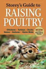 Storey`s Guide to Raising Poultry, 4th Edition: Chickens, Turkeys, Ducks, Geese,