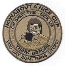 How About A Nice Cup Of Shut The F*ck Up Patch