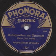 Phonora Electric 1930 : An der schönen blauen Donau + Dorfschwalben aus Österrei