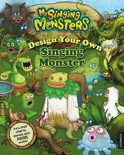 My Singing Monsters: My Singing Monsters - Design Your Own Monster by Egmont...
