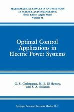 Optimal Control Applications in Electric Power Systems 35 by M. E. El-Hawary,...