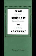 From Contract to Covenant: Beyond the Law and Economics of the Family-ExLibrary