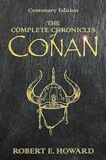 The Complete Chronicles of Conan by Robert E. Howard (2009, Hardcover)
