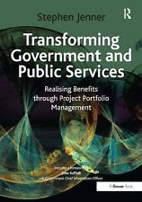 Transforming Government and Public Services: Realising Benefits through Project