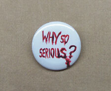 "Why So Serious? Button 1.25"" Dark Knight Joker Batman Repro Nolan Heath Ledger"