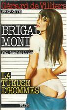 MICHEL BRICE LA TUEUSE D'HOMMES   BRIGADE MONDAINE 57