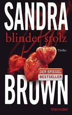 Blinder Stolz  Sandra Brown  Thriller Taschenbuch  ++Ungelesen++