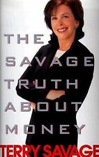 The Savage Truth on Money by Terry Savage (1999, Hardcover)