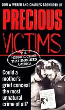 Precious Victims By D.Weber & C.Bosworth