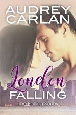 The Falling: London Falling Bk. 2 by Audrey Carlan (2015, Paperback)