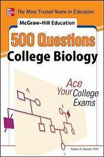 McGraw-Hill Education 500 College Biology Questions: Ace Your College Exams (500