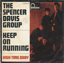 "7"" The Spencer Davis Group - Keep On Running / High Time Baby - fontana 267514"