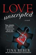 Love Unscripted: The Love Series, Book 1-ExLibrary