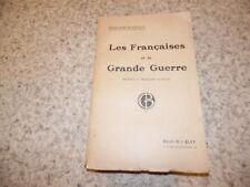 1917.Les françaises et la grande guerre.14-18.Berthem-Bontoux