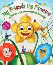 My Friends the Flowers kids story picture book colorful illustrations New Gift