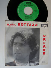 "MARIO BOTTAZZI: Urlaub - 7"" SP 1989 Austrian issue WELTMUZIK 101 AUSTRO MECHANA"