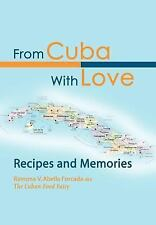 From Cuba with Love:Recipes and Memories : Recipes and Memories by Ramona V....