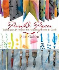 Painted Paper: Techniques & Projects for Handmade Books & Cards-ExLibrary
