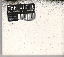 (GK60) The Whats, All Mouth No Trousers - 2005 CD