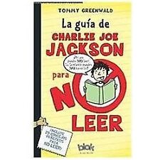 La guia de Charlie Joe Jackson para no leer Spanish Edition