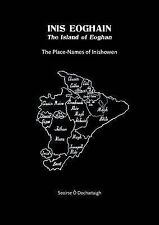 Inis Eoghain - The Island of Eoghan: The Place-Names of Inishowen, O' Dochartaig