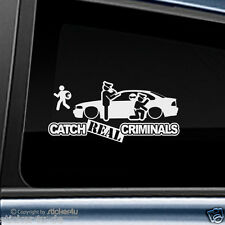 (1199) Fun Sticker Aufkleber / Catch Real Criminals BMW E46 Coupe M3 Motorsport
