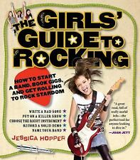 Girls' Guide to Rocking by Jessica Hopper c2009 VGC Paperback