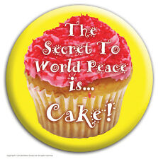 """Brainbox Candy """"The Secret to World Peace is Cake"""" badge funny cheap gift joke"""