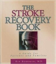 The Stroke Recovery Book: A Guide for Patients and Families-ExLibrary